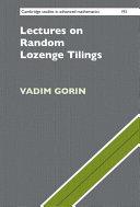 Lectures on Random Lozenge Tilings