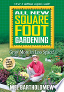 """""""All New Square Foot Gardening"""" by Mel Bartholomew"""