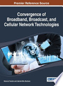 Convergence of Broadband  Broadcast  and Cellular Network Technologies