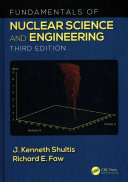 Fundamentals of Nuclear Science and Engineering Third Edition Book