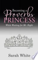 Becoming a Proverbs Princess