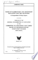Needs of Elementary and Secondary Education for the Seventies