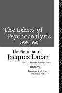 The Ethics of Psychoanalysis 1959 1960