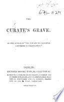 The Curate s Grave  By the Author of    The Jew and His Daughter Converted to Christianity