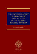 The Law and Practice of Mergers and Acquisitions in the People s Republic of China Book