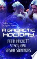 A Galactic Holiday