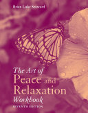 The Art of Peace and Relaxation Workbook