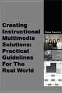 Creating Instructional Multimedia Solutions