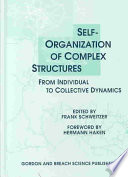 Self Organization of Complex Structures