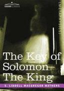 Key of Solomon the King Clavicula Salomo