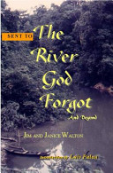 Sent to the River God Forgot and Beyond Book