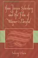 Hans J  rgen Syberberg and His Film of Wagner s Parsifal