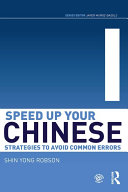 Speed Up Your Chinese