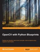 OpenCV with Python Blueprints