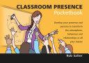 Classroom Presence Pocketbook