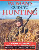 Woman s Guide to Hunting