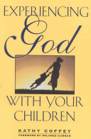 Pdf Experiencing God with Your Children