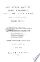 The Inner Life Of Syria Palestine And The Holy Land