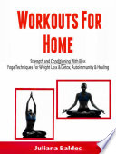 Workouts For Home: Strenght and Conditioning With Bliss