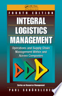 """""""Integral Logistics Management: Operations and Supply Chain Management Within and Across Companies, Fourth Edition"""" by Paul Schönsleben, Steven R. Schmid, Bo O. Jacobson"""