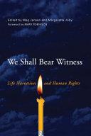 We Shall Bear Witness