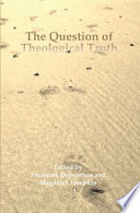The Question Of Theological Truth
