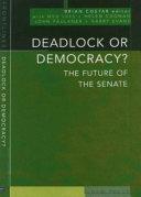 Deadlock Or Democracy