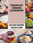 Vegan Ice Creams Cookbook