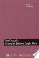 Wave Propagation  Scattering And Emission In Complex Media