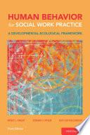 Human Behavior For Social Work Practice Book