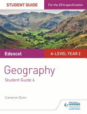 Edexcel A-Level Year 2 Geography Student Guide 4: Synoptic Thinking and Skills for the Independent Investigation