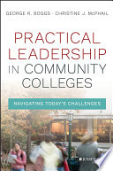 Practical Leadership in Community Colleges Book