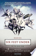 Reading Six Feet Under