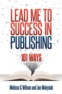 Lead Me To Success In Publishing 101 Ways