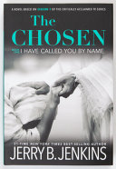 The Chosen I Have Called You by Name