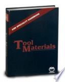 """""""ASM Specialty Handbook: Tool Materials"""" by Joseph R. Davis, ASM International. Handbook Committee"""