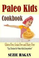 Paleo Kids Cookbook Book