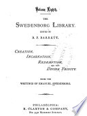 The Swedenborg Library  Creation  incarnation  redemption  and the divine Trinity