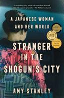 Stranger in the Shogun's City Book