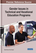 Gender Issues in Technical and Vocational Education Programs