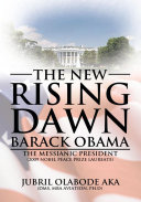 The New Rising Dawn   Barack Obam
