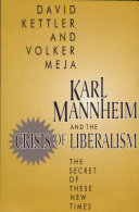 Karl Mannheim and the Crisis of Liberalism