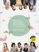 Child and Adolescent Development for Educators