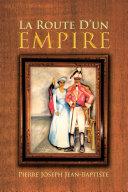 La Route D'un Empire