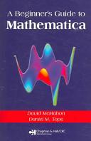 A Beginner s Guide To Mathematica Book