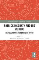 Patrick McGrath and his Worlds