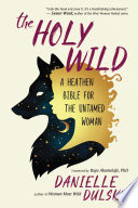 The Holy Wild Book