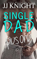 Single Dad Plus One