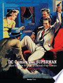 DC Comics Before Superman: Major Malcolm Wheeler-Nicholson's Pulp Comics