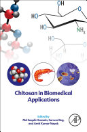 Chitosan in Biomedical Applications Book